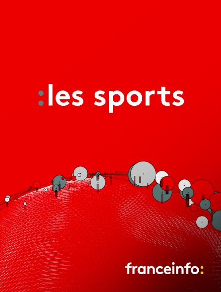 franceinfo: - Les sports