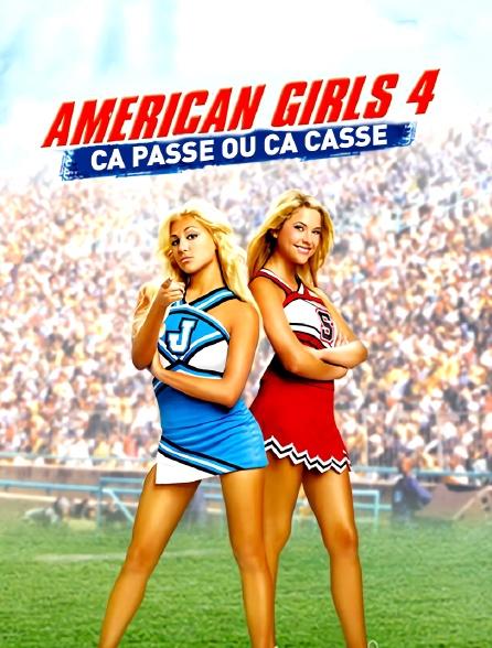 American Girls 4 : ça passe ou ça casse