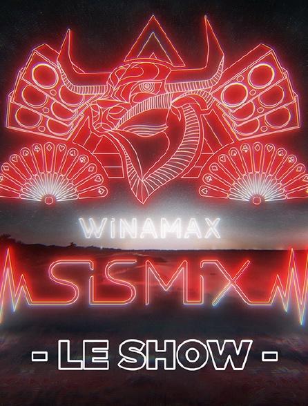 SISMIX : Le Show