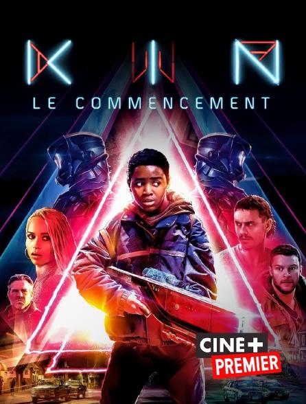 Ciné+ Premier - Kin : le commencement