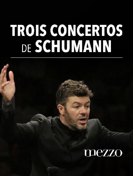 Mezzo - Trois concertos de Schumann