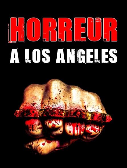 Horreur à Los Angeles