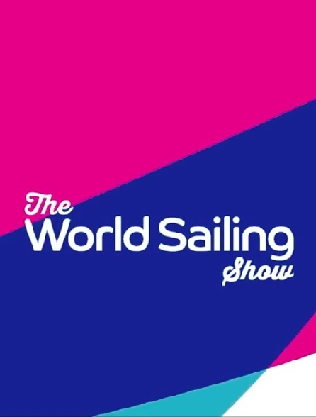 The World Sailing Show 2017