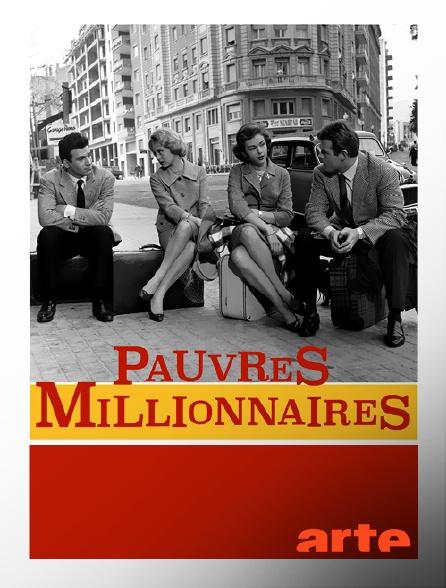 Arte - Pauvres millionnaires