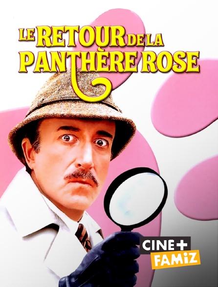 Ciné+ Famiz - Le retour de la Panthère rose