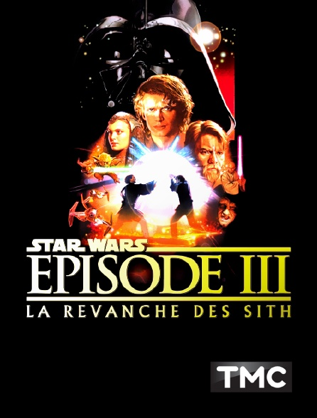 TMC - Star Wars Episode III : la revanche des Sith