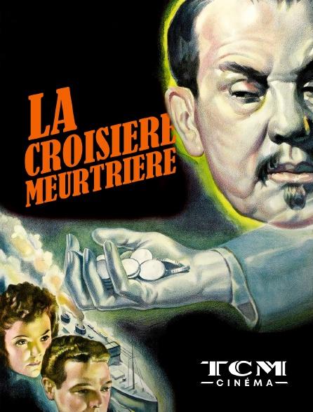 TCM Cinéma - La croisière meurtrière