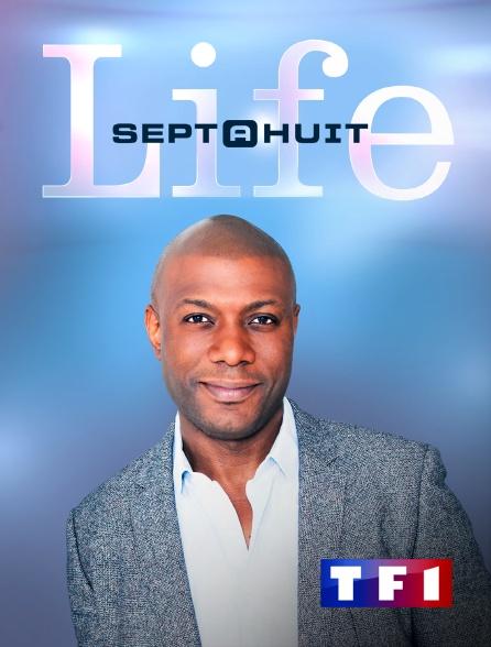 TF1 - Sept à huit Life