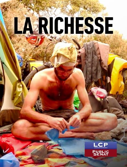 LCP Public Sénat - La richesse