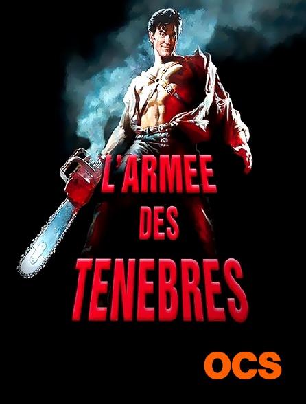 OCS - Evil Dead 3 : l'armée des ténèbres