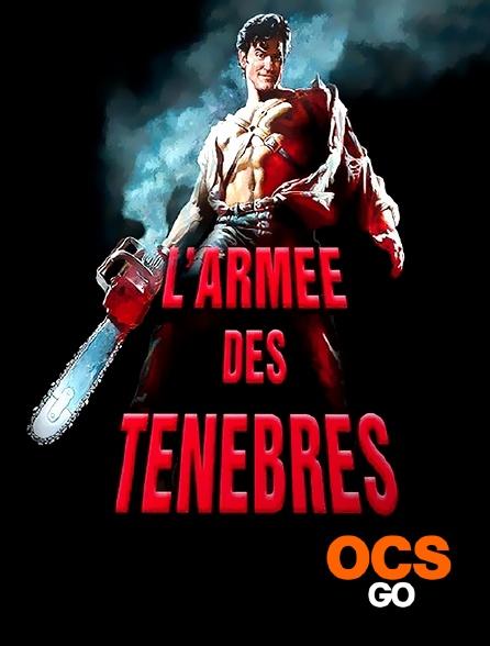 OCS Go - Evil Dead 3 : l'armée des ténèbres