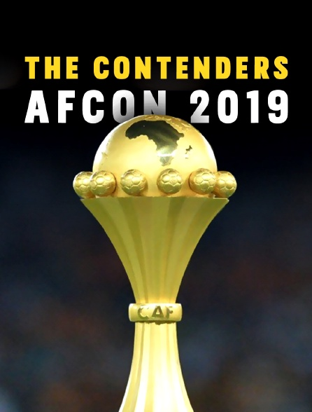The Contenders : AFCON 2019