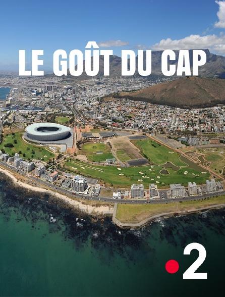 France 2 - Le goût du Cap