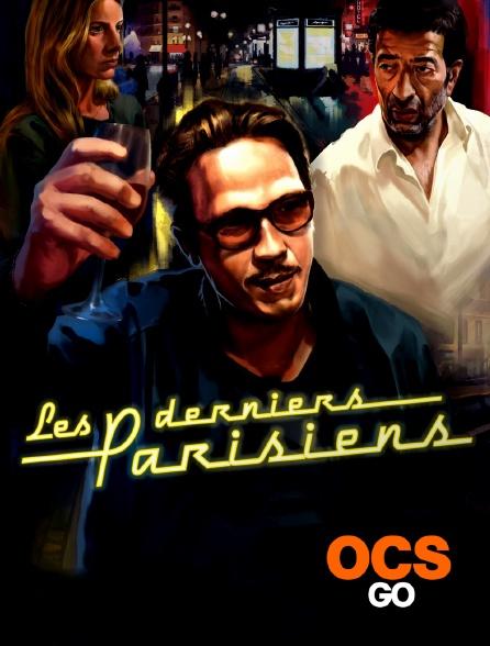 OCS Go - Les derniers parisiens