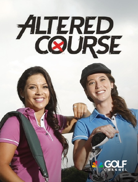 Golf Channel - Altered Course