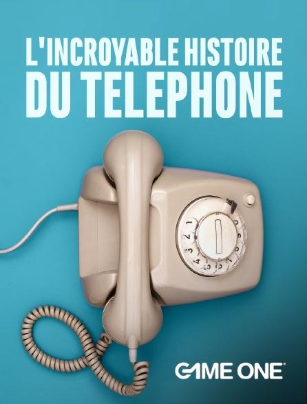 Game One - L'incroyable histoire du téléphone