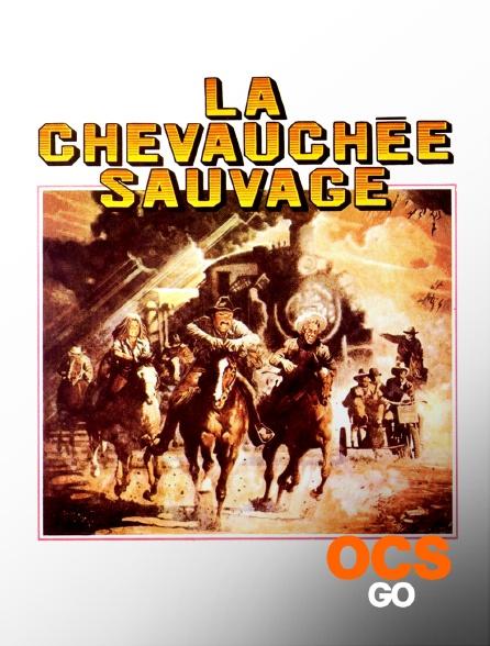 OCS Go - La chevauchée sauvage