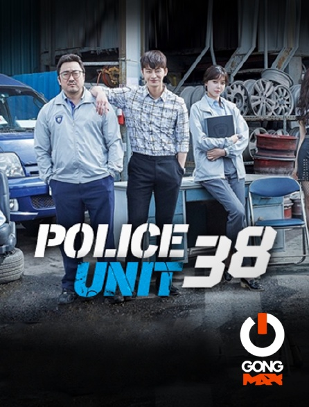GONG Max - Police Unit 38
