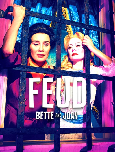 Feud : Bette and Joan