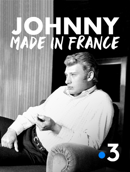 France 3 - Johnny made in France