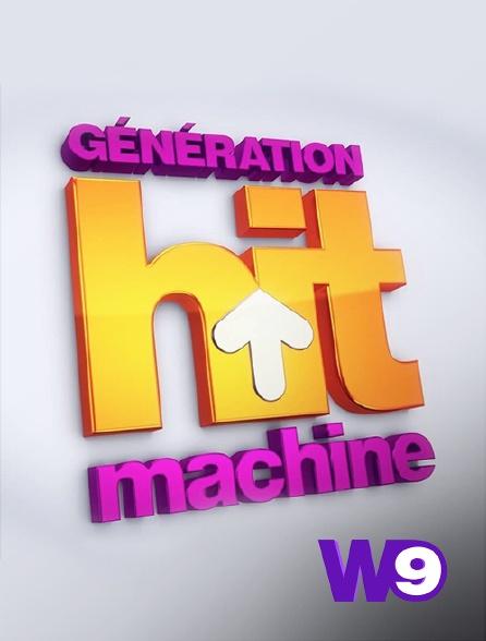 W9 - Génération Hit machine