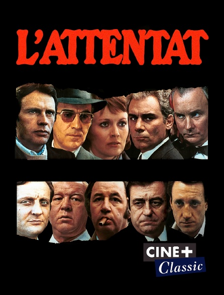 Ciné+ Classic - L'attentat