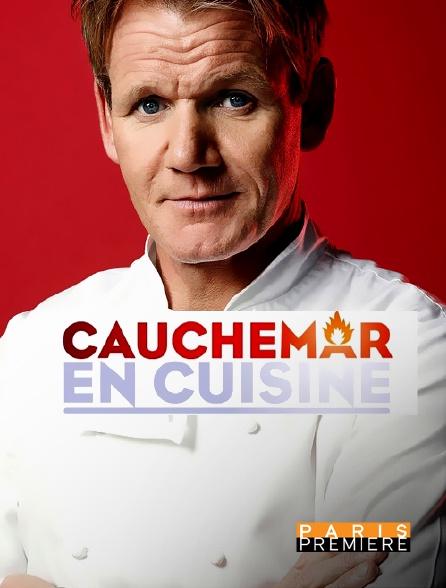 Paris Première - Cauchemar en cuisine