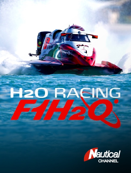 Nautical Channel - H2o Racing 2018 : F1h2o