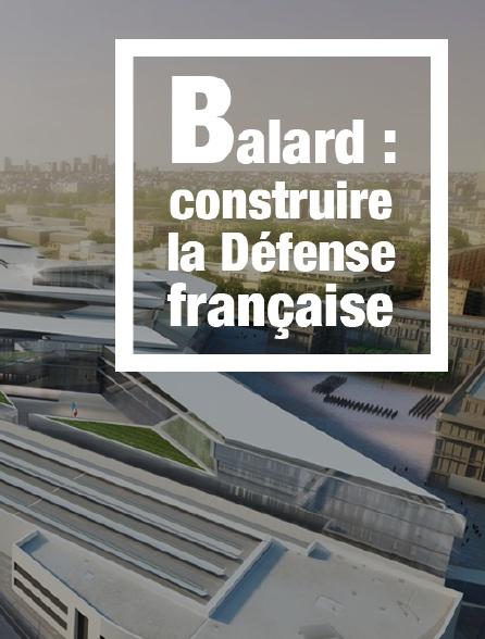 Balard : construire la Défense française