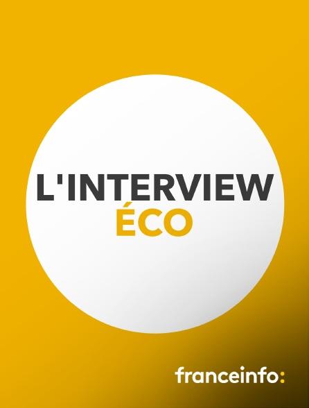 franceinfo: - L'interview éco