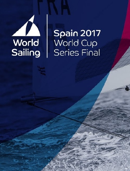 Sailing's World Cup Series 2017