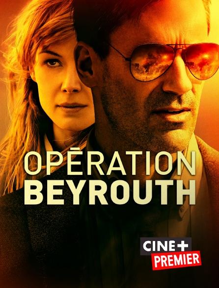 Ciné+ Premier - Opération Beyrouth