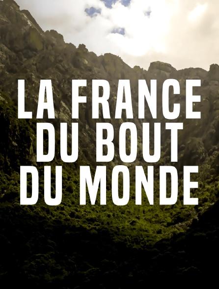 La France du bout du monde