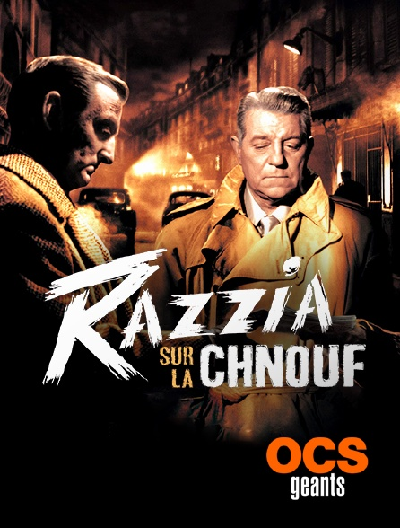 OCS Géants - Razzia sur la chnouf