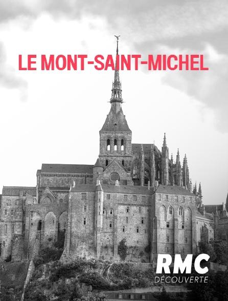 RMC Découverte - Le Mont-Saint-Michel