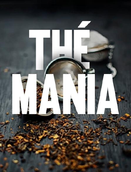 Thé mania