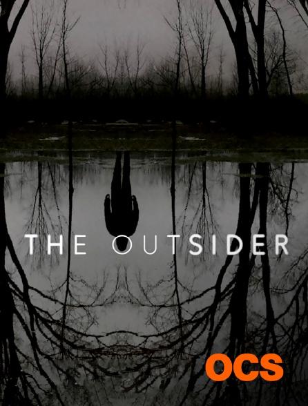OCS - The Outsider