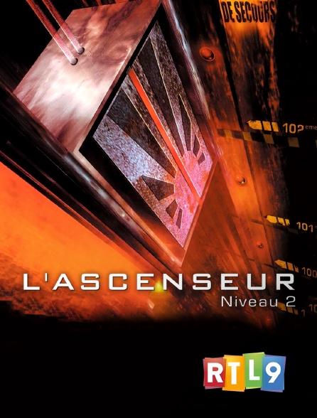 RTL 9 - L'ascenseur (niveau 2)