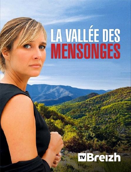 TvBreizh - La vallée des mensonges