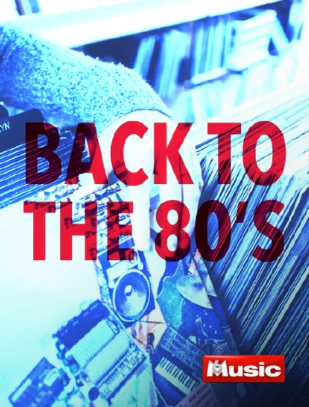 M6 Music - Back to the 80's