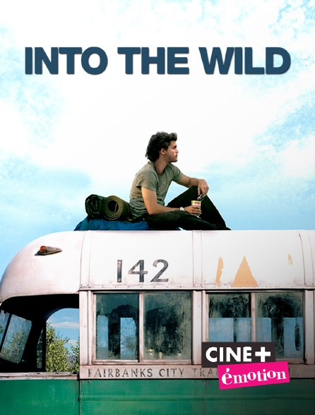 Ciné+ Emotion - Into the Wild