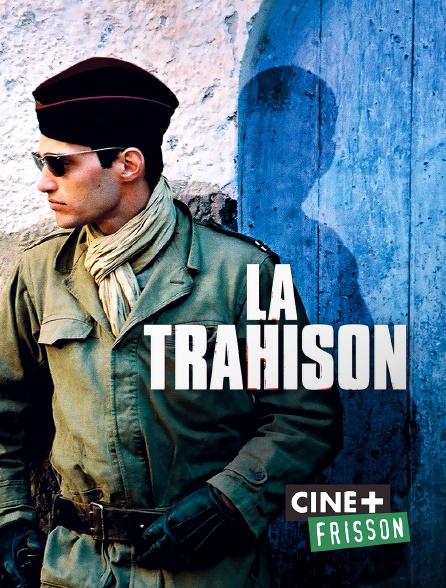 Ciné+ Frisson - La trahison