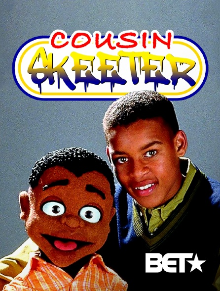 BET - Cousin Skeeter