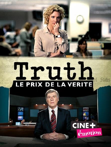 Ciné+ Emotion - Truth : le prix de la vérité