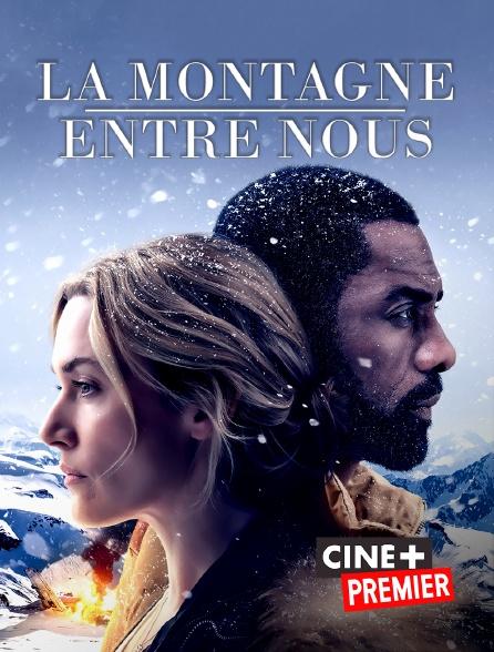 Ciné+ Premier - La montagne entre nous