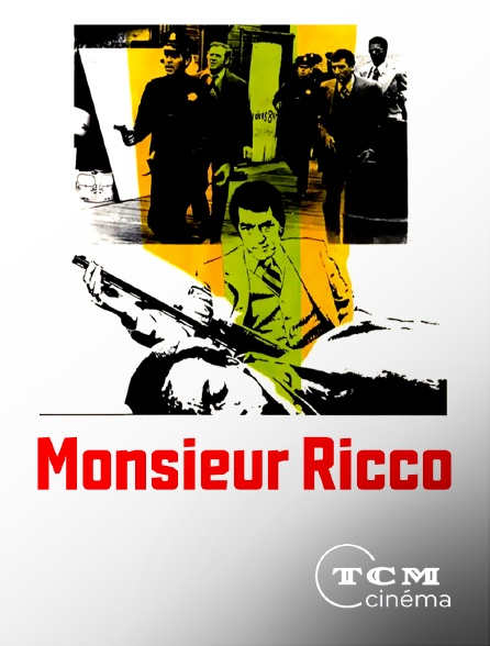 TCM Cinéma - Monsieur Ricco