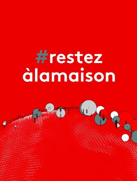 #restezàlamaison