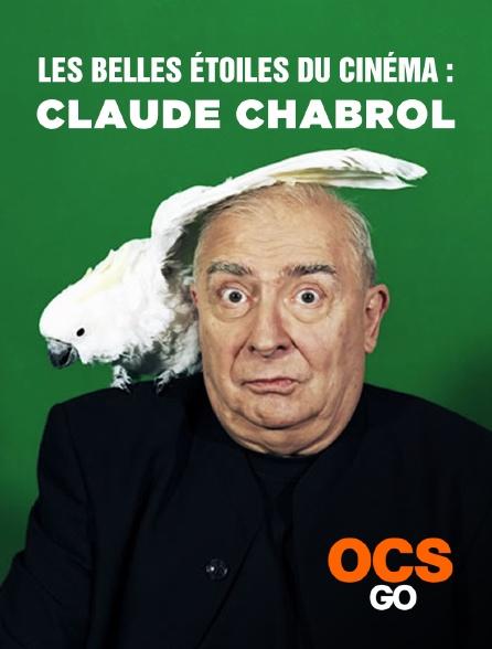 OCS Go - Les belles étoiles du cinéma : Claude Chabrol