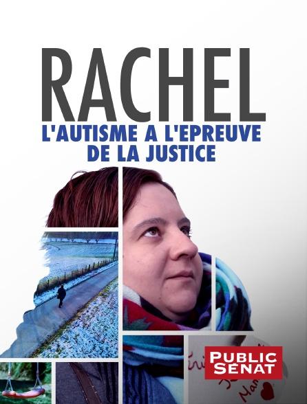 Public Sénat - Rachel, l'autisme à l'épreuve de la justice