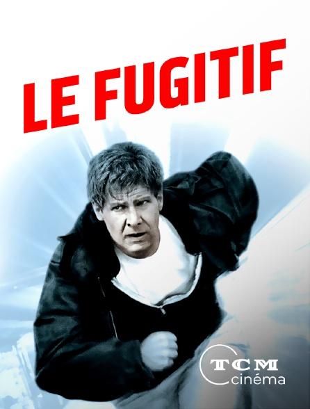 TCM Cinéma - Le fugitif